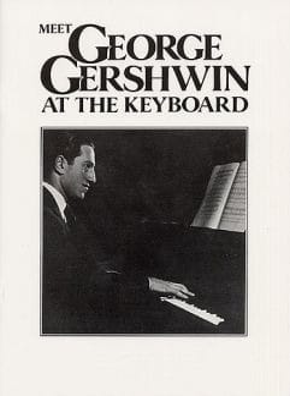 Meet George Gershwin At The Keyboard - GERSHWIN - laflutedepan.com