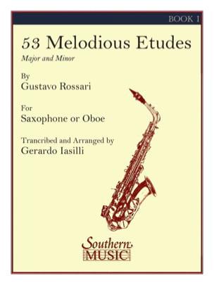 53 Melodious Etudes Volume 1 Gustavo Rossari Partition laflutedepan