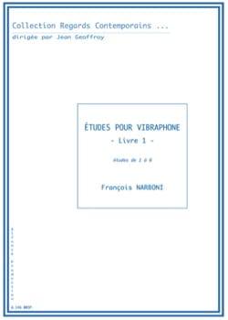 Etudes pour vibraphone - Livre 1 François Narboni laflutedepan