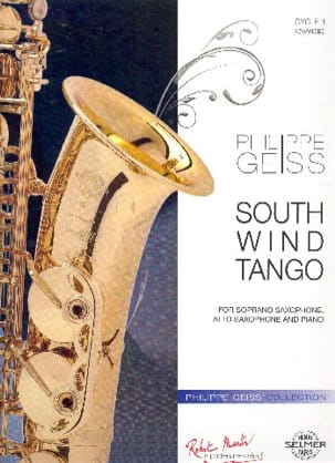 South Wind Tango Philippe Geiss Partition Saxophone - laflutedepan