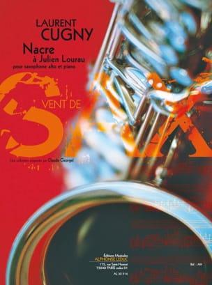 Nacre A Julien Lourau Laurent Cugny Partition Saxophone - laflutedepan