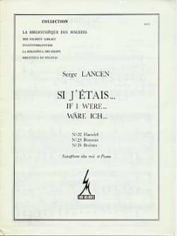 Si J' Etais... 22, 23, 24 - Serge Lancen - laflutedepan.com