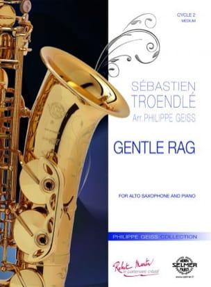 Gentle Rag Sébastien Troendlé Partition Saxophone - laflutedepan
