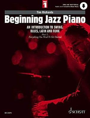 Tim Richards - Beginning Jazz Piano - Volume 1 - Partition - di-arezzo.fr