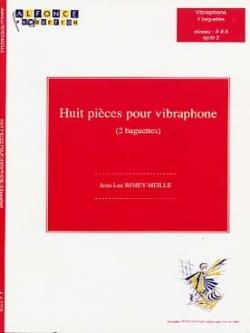 Huit Pièces Jean-Luc Rimey-Meille Partition Vibraphone - laflutedepan