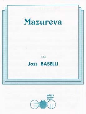 Mazureva Joss Baselli Partition Accordéon - laflutedepan