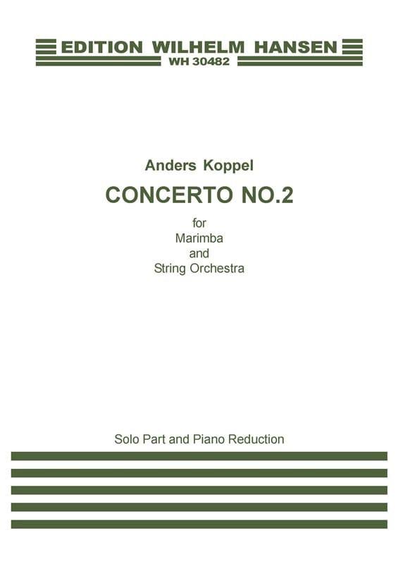 Concerto N° 2 for marimba - Anders Koppel - laflutedepan.com