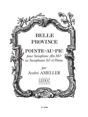 Belle Province: Pointe Au Pic André Ameller Partition laflutedepan