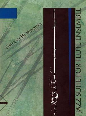 Jazz Suite for Flute Ensemble Gregory W. Yasinitsky laflutedepan