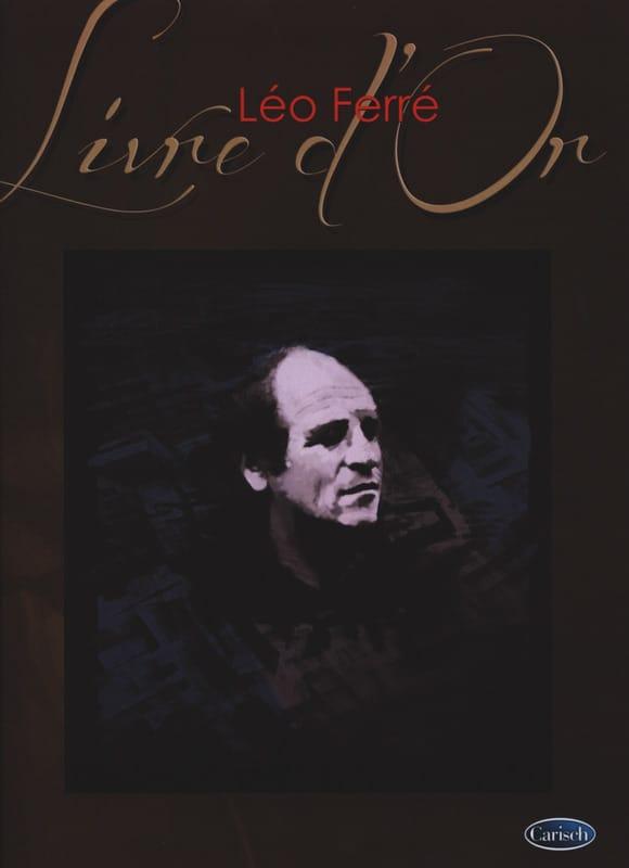 Livre D' Or - 15 Succès - Léo Ferré - Partition - laflutedepan.com