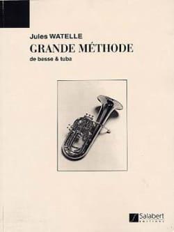 Grande Méthode de Basse et Tuba Jules Watelle Partition laflutedepan