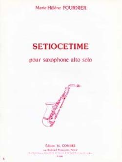 Setiocetime Marie-Hélène Fournier Partition Saxophone - laflutedepan