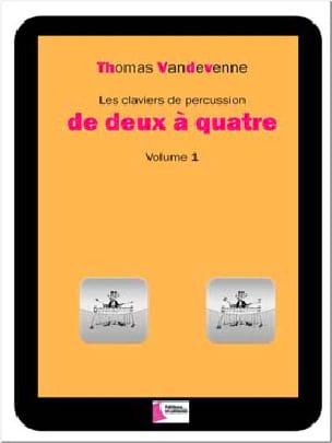 Les claviers de percussion de deux à quatre volume 1 laflutedepan