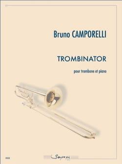Trombinator Bruno Camporelli Partition Trombone - laflutedepan