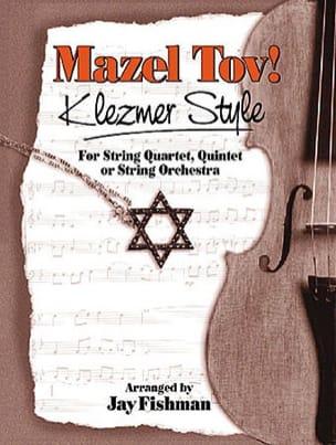 Mazel tov! Klezmer style - Jay Fishman - Partition - laflutedepan.com