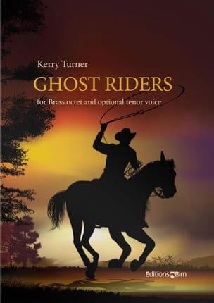 Ghost Riders Kerry Turner Partition Ensemble de cuivres - laflutedepan