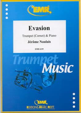 Evasion - Jérôme Naulais - Partition - Trompette - laflutedepan.com