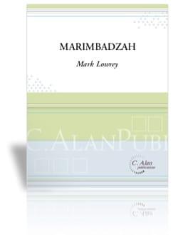 Marimbadzah Mark Lowry Partition Marimba - laflutedepan