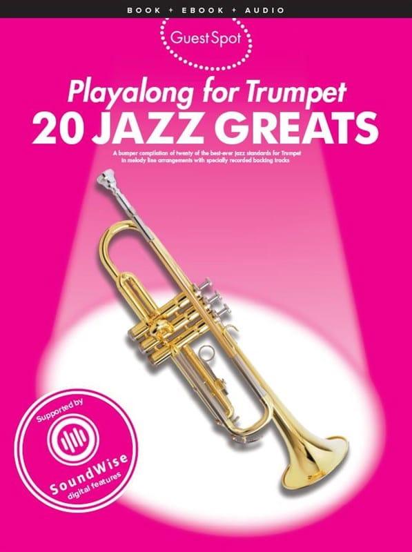 Guest Spot - 20 Jazz Greats Playalong For Trumpet - laflutedepan.com