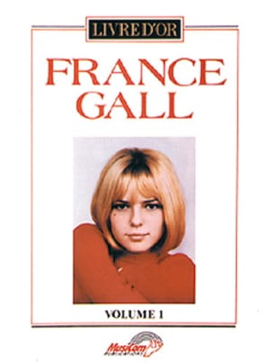 Livre d'Or Volume 1 - France Gall - Partition - laflutedepan.com
