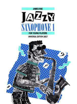 Jazzy Saxophone 1 for Young Players James Rae Partition laflutedepan