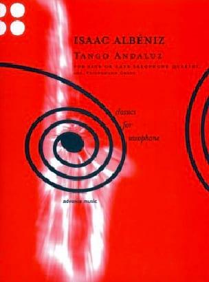 Tango Andaluz - Quatuor de Saxophones - ALBENIZ - laflutedepan.com