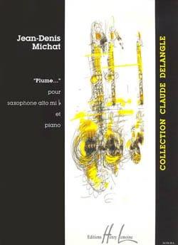 Plume.... Jean-Denis Michat Partition Saxophone - laflutedepan