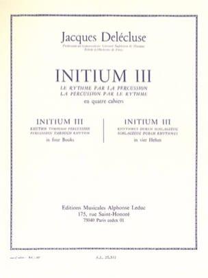 Jacques Delécluse - Initium 3 - Partition - di-arezzo.de