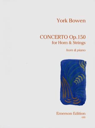 Concerto Opus 150 York Bowen Partition Cor - laflutedepan