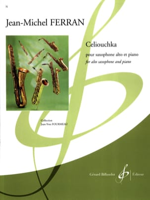 Celiouchka Jean-Michel Ferran Partition Saxophone - laflutedepan