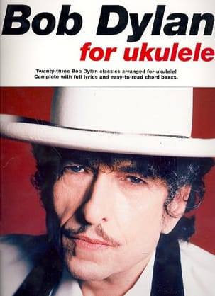 Bob Dylan For Ukulele Bob Dylan Partition laflutedepan