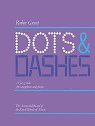 Dots And Dashes Robin Grant Partition Saxophone - laflutedepan