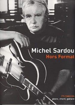 Hors Format Michel Sardou Partition Chanson française - laflutedepan
