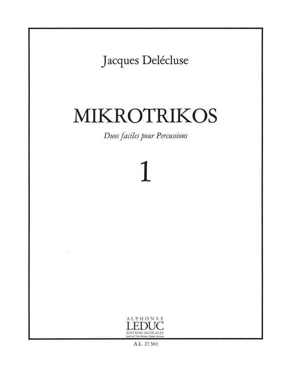 Mikrotrikos Volume 1 - Jacques Delécluse - laflutedepan.com