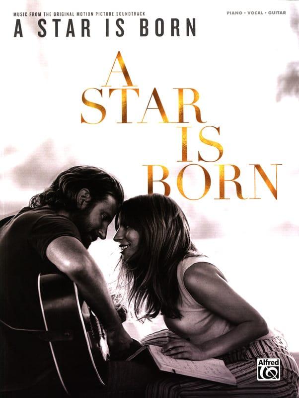 A Star Is Born - Musique du Film - Partition - laflutedepan.com