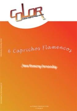 6 Caprichos Flamencos Fernandez Jesus Ramirez Partition laflutedepan