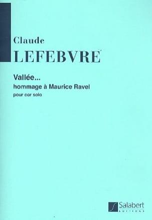 Vallée Claude Lefebvre Partition Cor - laflutedepan