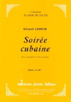 Soirée Cubaine Gérard Lenoir Partition Saxophone - laflutedepan