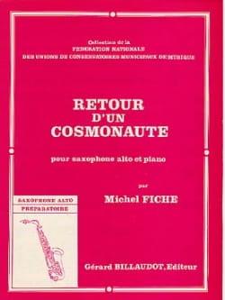 Retour d'un cosmonaute Michel Fiche Partition Saxophone - laflutedepan