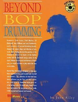 Beyond Bop Drumming John Riley Partition Batterie - laflutedepan