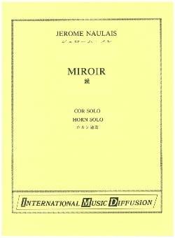 Miroir Jérôme Naulais Partition Cor - laflutedepan