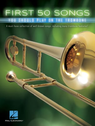 First 50 Songs You Should Play on the Trombone laflutedepan