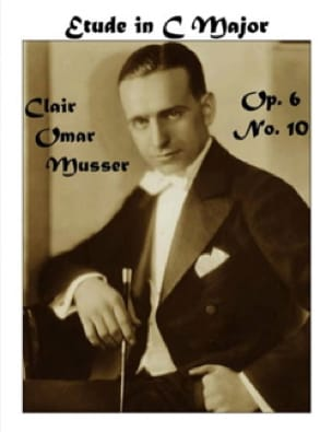 Etude In C Major Opus 6 N° 10 - Clair Omar Musser - laflutedepan.com