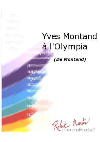 Yves Montand à l'Olympia - Yves Montand - Partition - laflutedepan.com