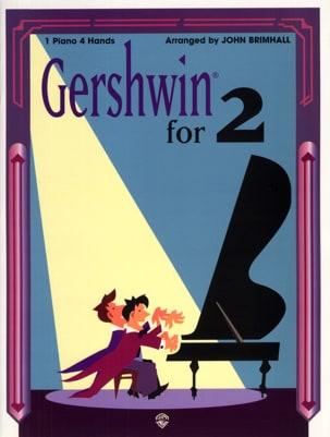 Gershwin for 2 - One piano four hands GERSHWIN Partition laflutedepan