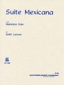 Suite Mexicana Keith Larson Partition Marimba - laflutedepan