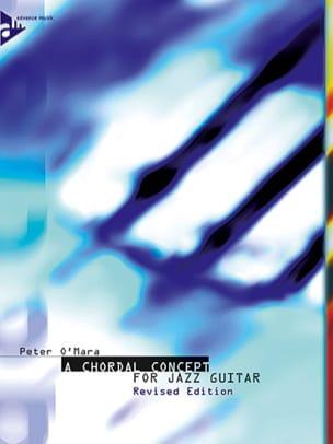 A Chordal Concept For Jazz Guitar Peter O'Mara Partition laflutedepan