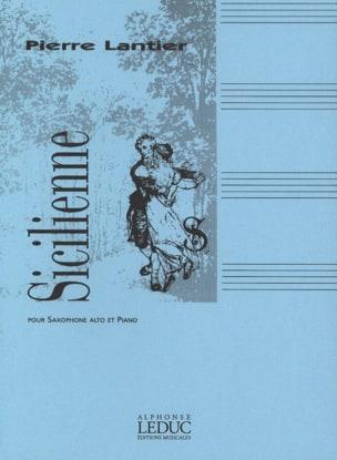 Sicilienne Pierre Lantier Partition Saxophone - laflutedepan