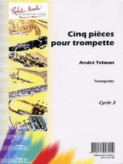 Cinq Pièces Pour Trompette André Telman Partition laflutedepan