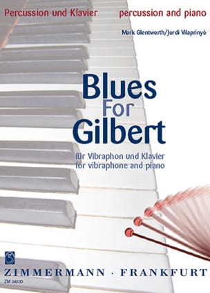 Blues For Gilbert Glentworth Mark / Vilaprinyo Cordi laflutedepan